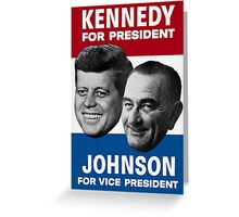 Kennedy And Johnson 1960 Election Greeting Card