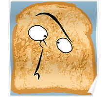 I Like Buttered Toast Poster