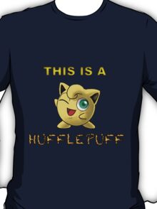 This is a hufflepuff... T-Shirt