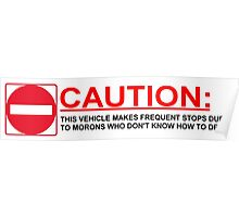 Caution: Frequent Stops Poster