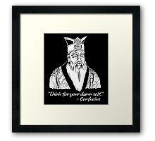 Confucius Say Framed Print
