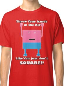 funny t-shirt throw your hands in the air! Classic T-Shirt