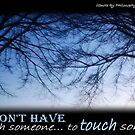 To touch someone... by -Lilith-