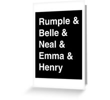 Rumple & Belle & Neal & Emma & Henry Greeting Card