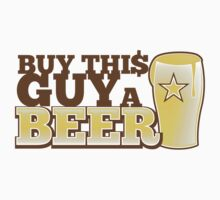 Buy this GUY a BEER! with pint glass by jazzydevil