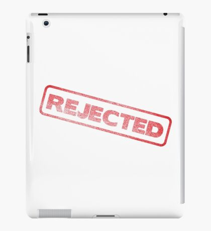 Rejected stamp!! iPad Case/Skin
