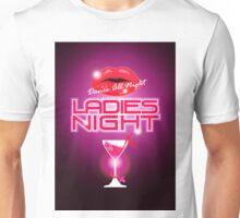 Ladies Night Unisex T-Shirt