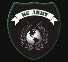BE ARMY by Jonathan  Hagstrom