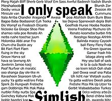 I Only Speak Simlish by MagpieMildred