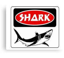 SHARK, FUNNY DANGER STYLE FAKE SAFETY SIGN Canvas Print