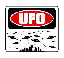 UFO, FUNNY DANGER STYLE FAKE SAFETY SIGN Photographic Print