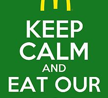 Keep Calm and eat Mc Donald by Tappina95