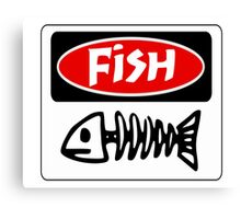 FISH, FUNNY DANGER STYLE FAKE SAFETY SIGN Canvas Print
