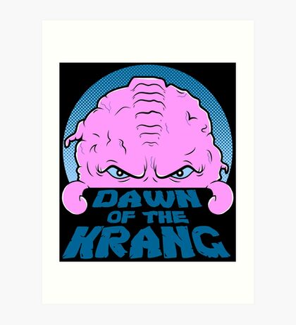Dawn of the Krang Art Print