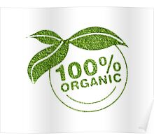 Organically made :P  Poster