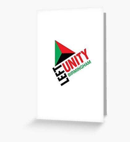 Left Unity Birmingham Greeting Card