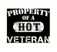 Property Of A Hot Veteran - Custom Tshirt Art Print