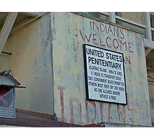 Alcatraz Prison Welcome Sign Photographic Print