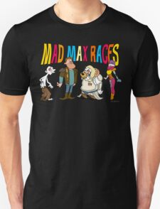 Mad Max Races Unisex T-Shirt