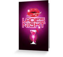 Ladies Night Greeting Card