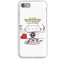 Le super pouvoir des sushis / Ooh la la ! (French doodles) iPhone Case/Skin