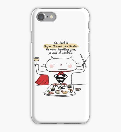 Le super pouvoir des sushis / Ooh la la ! (French doodles) iPhone Case/Skin