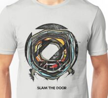 Slam The Door Unisex T-Shirt