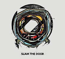 Slam The Door Unisex T-Shirt