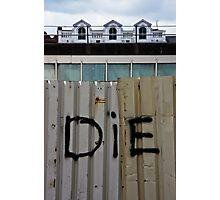 DiE Photographic Print