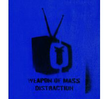 Weapon of mass distraction  Photographic Print
