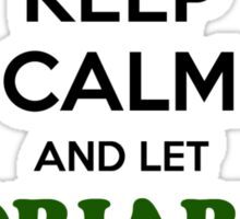 Keep Calm and Let MORIARTY Handle it Sticker