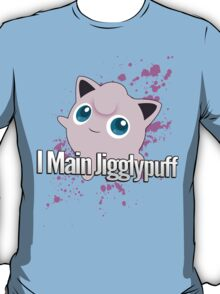 I Main Jigglypuff - Super Smash Bros. T-Shirt
