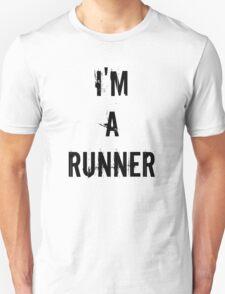 I'm A Runner  T-Shirt
