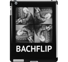 Bachflip (White text) iPad Case/Skin