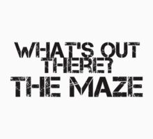 What's Out There? The Maze - Black by fandomtshirtss