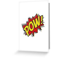POW! Inspiration from Superhero Comics. Greeting Card