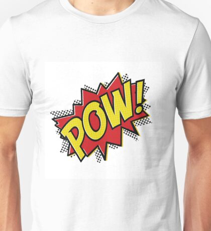 POW! Inspiration from Superhero Comics. Unisex T-Shirt