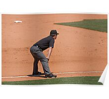 Third Base Umpire - A lonely job...but somebody has to do it! Poster