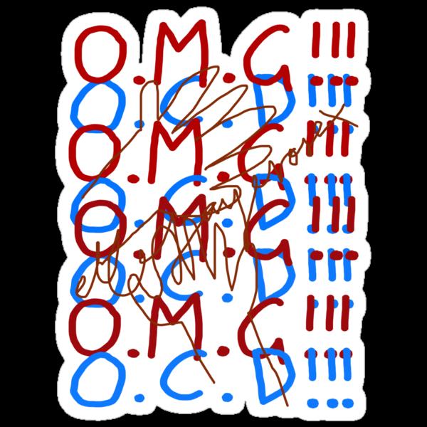 O.M.G!!! O.C.D!!! by ellejayerose