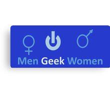 men Geek Women Canvas Print