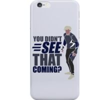 """Quicksilver """"You Didn't See That Coming?"""" iPhone Case/Skin"""