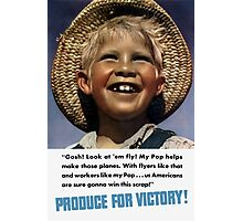 Produce For Victory -- WWII Photographic Print