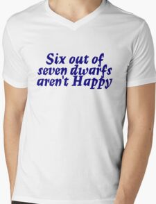 Six out of seven dwarfs aren't Happy T-Shirt