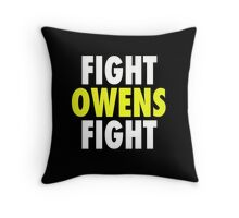 Fight Owens Fight Throw Pillow