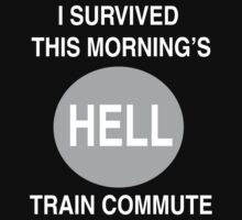 I Survived This Morning's Hell Train Commute by ChrisGamez