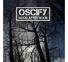 Oscify - Good After Noon 1 Photographic Print
