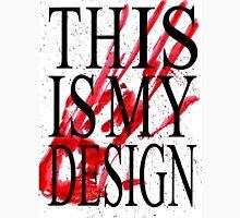 This Is My Design - Will Graham Unisex T-Shirt
