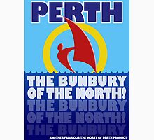 Perth, the Bunbury of the North Unisex T-Shirt