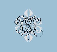 Creation at Work Unisex T-Shirt