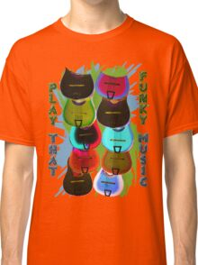 Play That Funky Music Classic T-Shirt